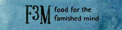 Food for the Famished Mind
